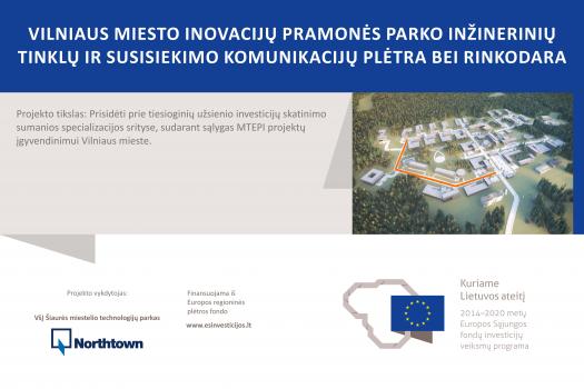 Pradedamas įgyvendinti Vilniaus miesto inovacijų pramonės parko infrastruktūros plėtros ir rinkodaros projektas