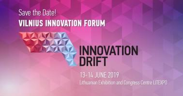 """2019 Birželio 13 d. Vilniaus inovacijų forumas """"Innovation Drift 2019"""""""