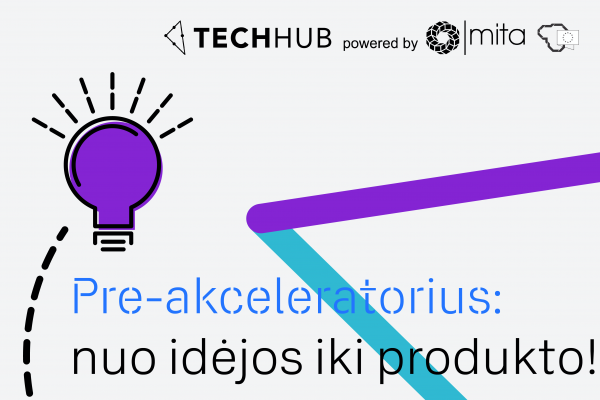 """Prasideda registracija į antrąjį """"TechHub"""" startuolių pre-akceleratoriaus ciklą"""